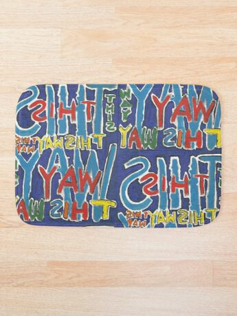 This Way - Brianna Keeper Painting Bath Mat