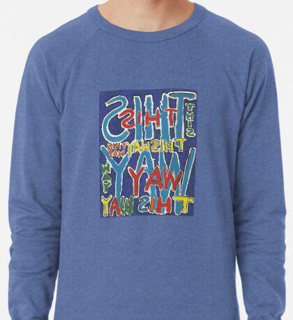 This Way - Brianna Keeper Painting Lightweight Sweatshirt