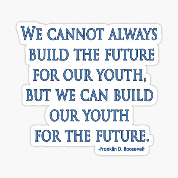 Build our Youth for the Future Sticker