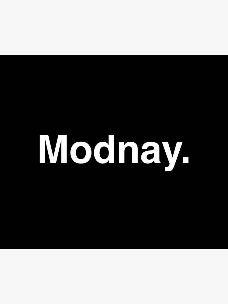 Modnay. You know the feeling. by Modnay