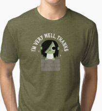 Very Well Thanks Tri-blend T-Shirt