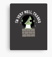 Very Well Thanks Canvas Print