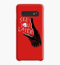 See You Later, Alligator Case/Skin for Samsung Galaxy