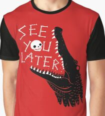 See You Later, Alligator Graphic T-Shirt