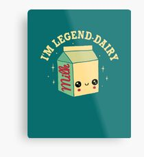 Legend-Dairy Metal Print