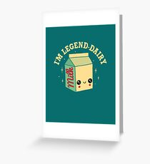 Legend-Dairy Greeting Card