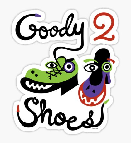 Goody Two Shoes Sticker
