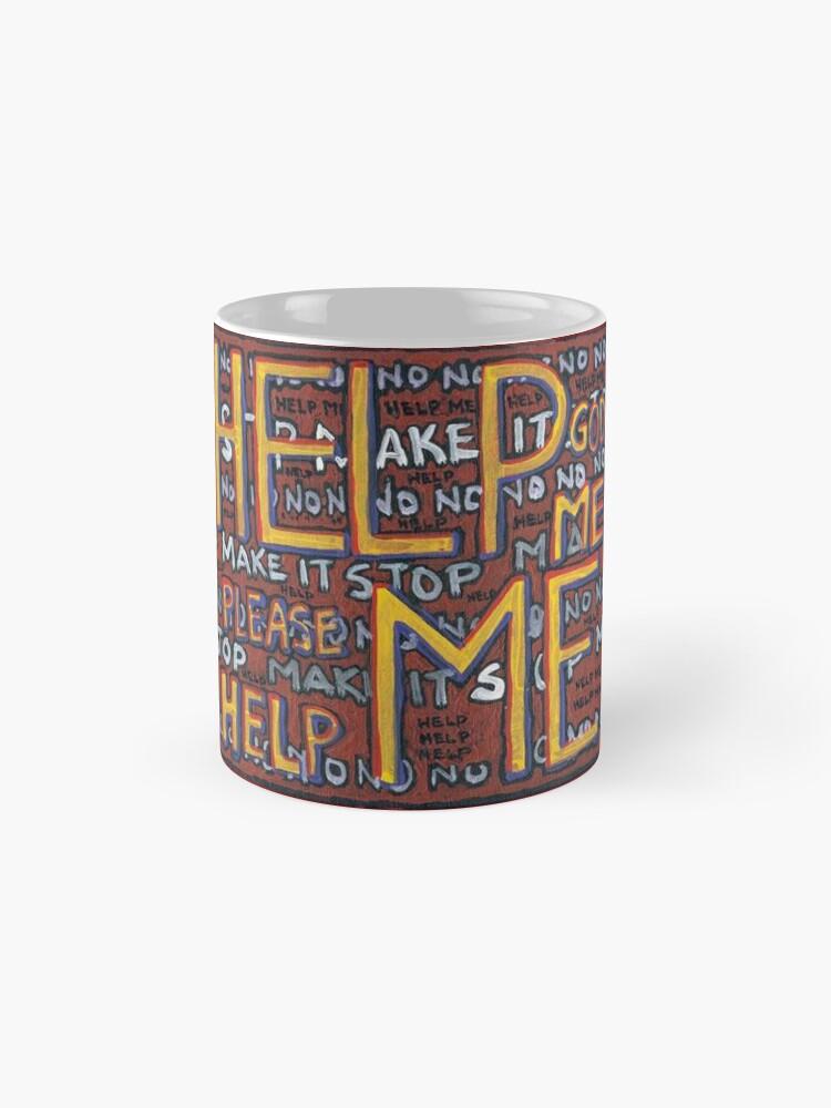 Alternate view of HELP ME - God, Help Me! - Brianna Keeper Painting Mug