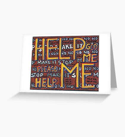 HELP ME - God, Help Me! - Brianna Keeper Painting Greeting Card