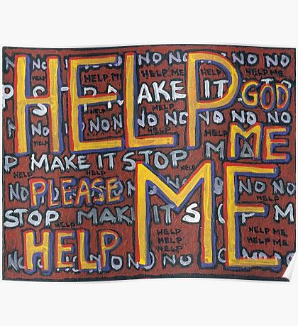 HELP ME - God, Help Me! - Brianna Keeper Painting Poster
