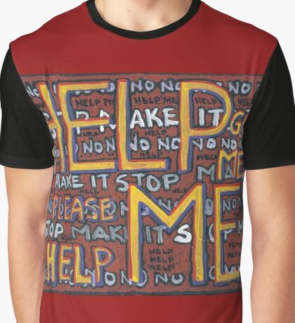 HELP ME - God, Help Me! - Brianna Keeper Painting Graphic T-Shirt