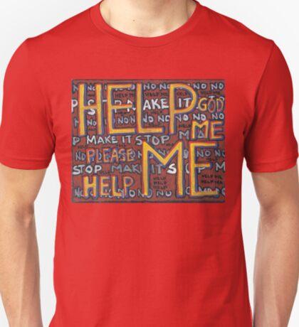 HELP ME - God, Help Me! - Brianna Keeper Painting T-Shirt
