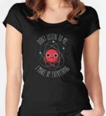 Never Trust An Atom Fitted Scoop T-Shirt