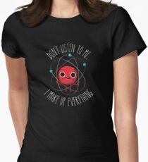 Never Trust An Atom Fitted T-Shirt
