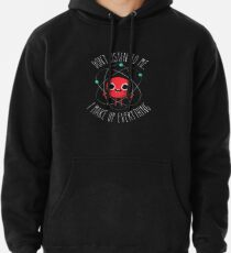 Never Trust An Atom Pullover Hoodie