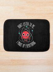 Never Trust An Atom Bath Mat