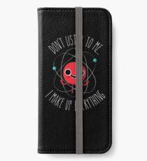 Never Trust An Atom iPhone Wallet/Case/Skin