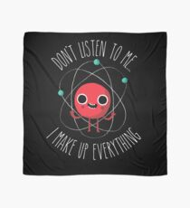 Never Trust An Atom Scarf