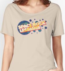 """""""I Support Space Rock Lesbians"""" Women's Relaxed Fit T-Shirt"""