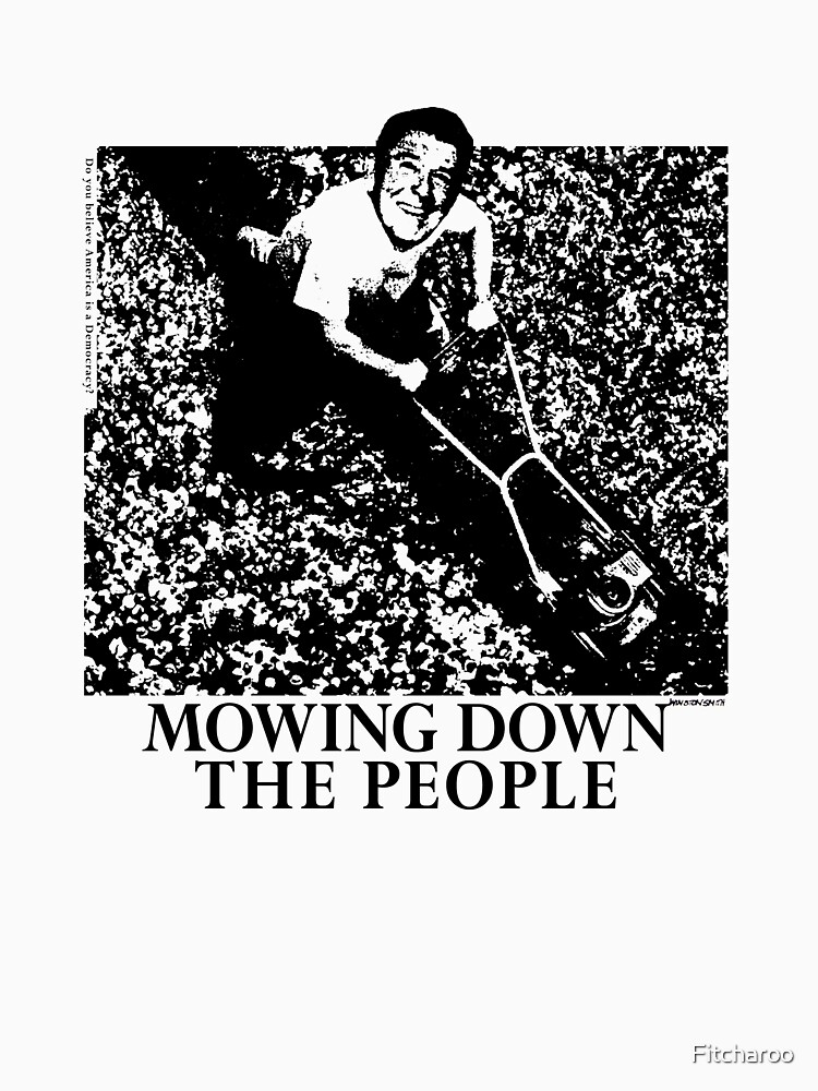 Mowing Down The People - Classic 80's Punk by Fitcharoo