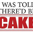 I was Told There'd Be Cake by Wayne On The Road