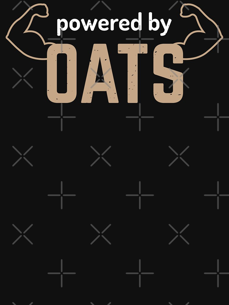 powered by oats by PlantVictorious