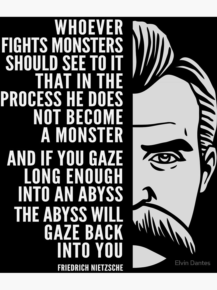 Friedrich Nietzsche Inspirational Quote The Abyss Will Gaze Back Into You Postcard By Elvindantes Redbubble