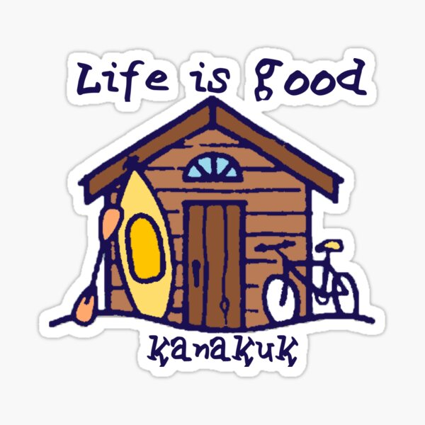 life is good kanakuk Sticker