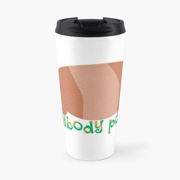 Everybody Poops Travel Mug