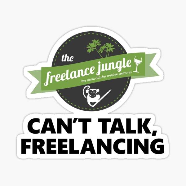 Can't Talk, Freelancing  Sticker