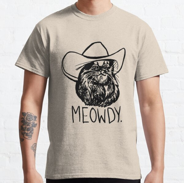 Meowdy Texas Cat Meme Classic T-Shirt