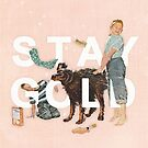 Stay Gold by heatherlandis