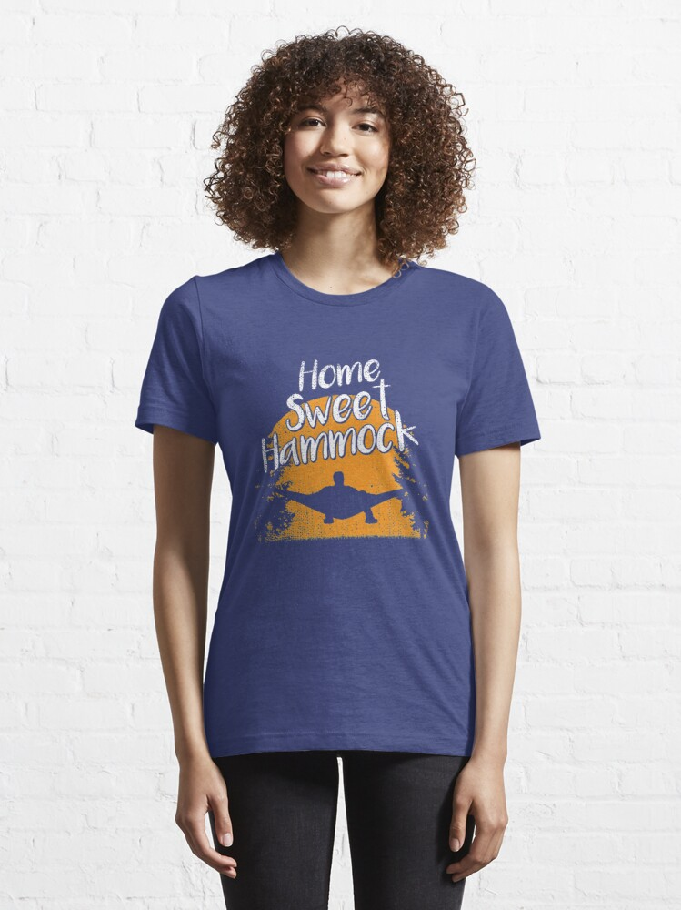 Alternate view of Home Sweet Hammock - Hammock Quotes Gift Essential T-Shirt