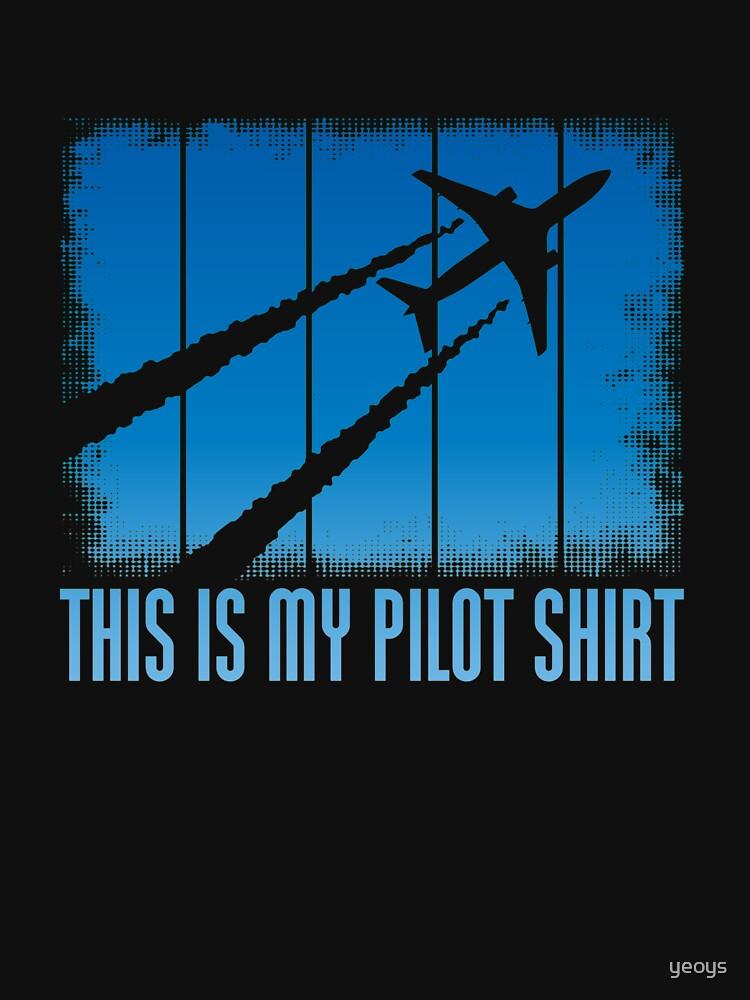 Dies ist mein Pilot Shirt - Funny Aviation Zitate Geschenk von yeoys