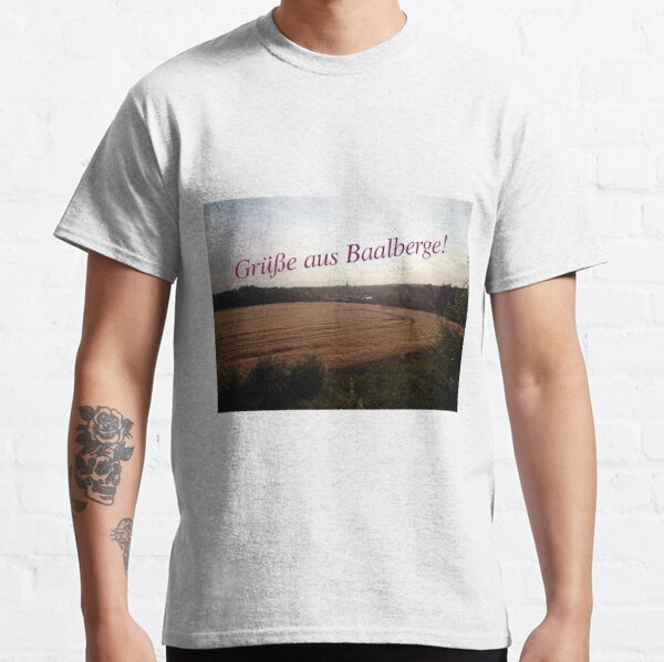 Greetings from Baalberge Classic T-Shirt