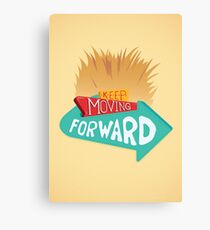 Keep Moving Forward Canvas Print