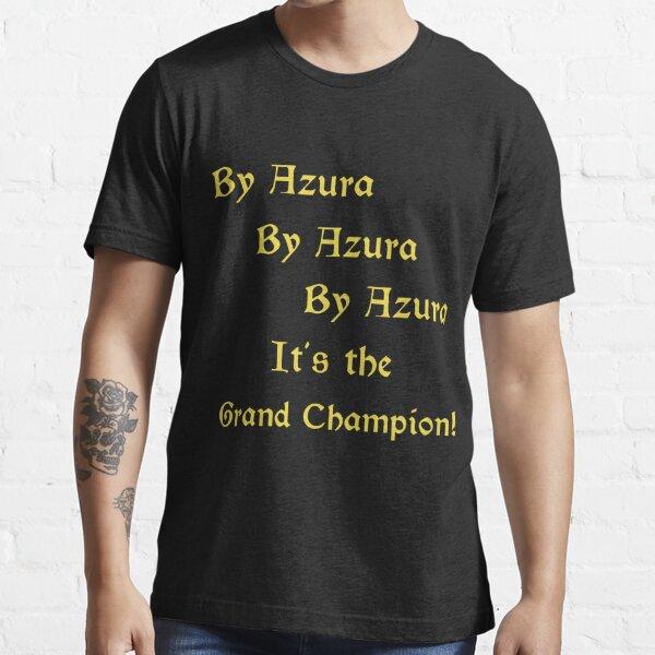 By Azura By Azura By Azura It's the Grand Champion! Essential T-Shirt