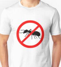Beware Ants Symbol! Unisex T-Shirt