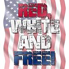 Red, White and Free is Always Good by BigAl3D
