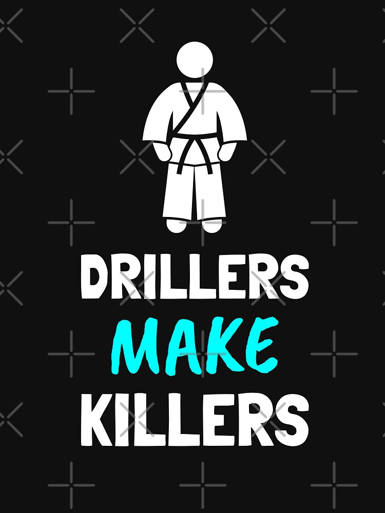 BJJ Drillers Make Killers Martial Arts by Energetic-Mind