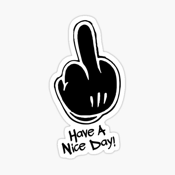 Have a Nice Day! Sticker