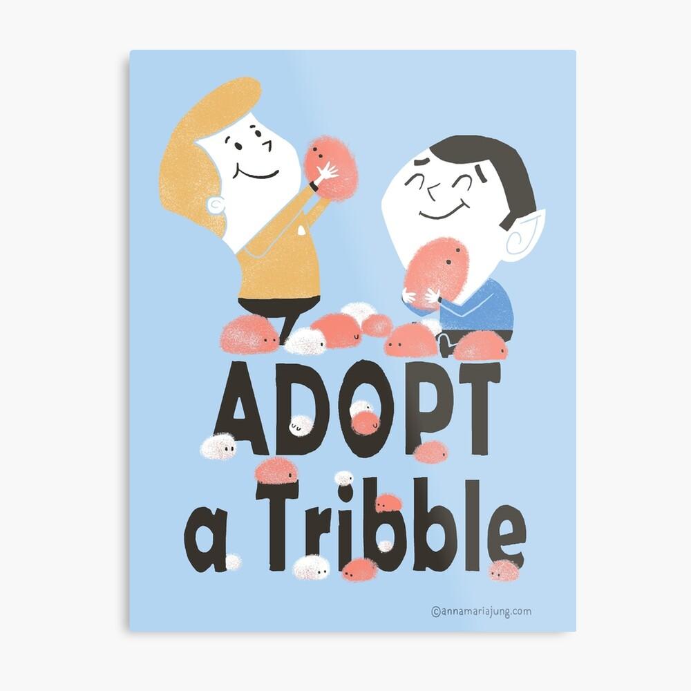 Adopt A Tribble Metal Print