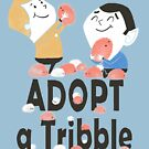 Adopt A Tribble von Queenmob