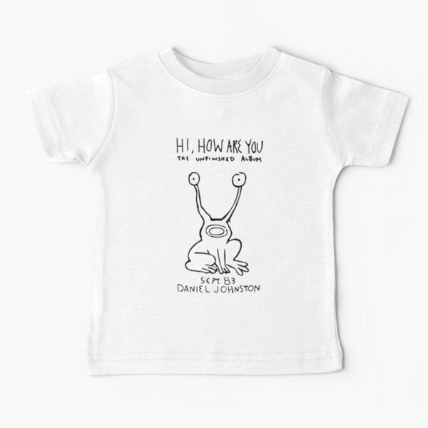 Hi, how are you? Baby T-Shirt