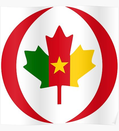 Cameroon Canadian Multinational Patriot Flag Series Poster