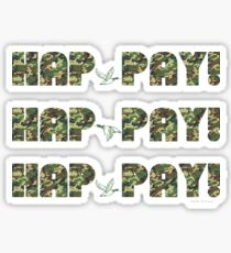 HAP-PAY HAP-PAY HAP-PAY DUCKS Glossy Sticker