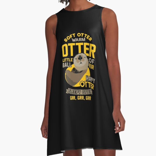 Otter Gifts Soft Otter Warm Otter Happy Otter Funny  A-Line Dress