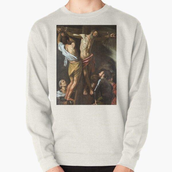 Caravaggio The Crucifixion of Saint Andrew Pullover Sweatshirt