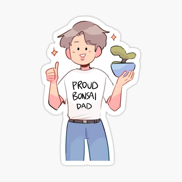 BTS: PROUD BONSAI DAD Sticker