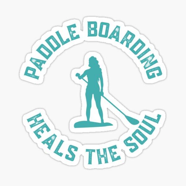 Paddle Boarding cura el regalo del alma para los amantes del Stand Up Paddle con color verde azulado Pegatina